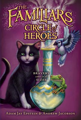 Circle of Heroes By Epstein, Adam Jay/ Jacobson, Andrew